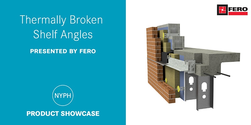 """Featured image for """"FERO is presenting """"Thermally Broken Shelf Angles"""" with New York Passive House"""""""